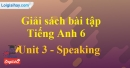 Speaking - trang 19 Unit 3 SBT tiếng Anh lớp 6 mới