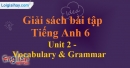 Vocabulary and Grammar -  Unit 2 SBT tiếng Anh lớp 6 mới