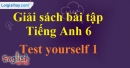 Test Yourself 1 - trang 22 SBT Tiếng anh 6 mới