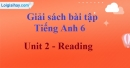 Reading -  Unit 2 SBT tiếng Anh lớp 6 mới