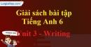 Writing - trang 20 Unit 3 SBT tiếng Anh lớp 6 mới