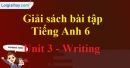 Writing -  Unit 3 SBT tiếng Anh lớp 6 mới