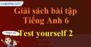 Test Yourself 2 - trang 48 Sách Bài Tập (SBT) Tiếng anh 6 mới