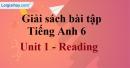 Reading - trang 7 Unit 1 SBT tiếng Anh lớp 6 mới
