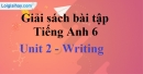 Writing - trang 15 Unit 2 SBT tiếng Anh lớp 6 mới