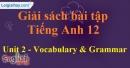 Vocabulary & Grammar - trang 13 Unit 2 SBT Tiếng anh 12 mới