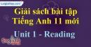 Reading - trang 7 Unit 1 SBT Tiếng anh 11 mới