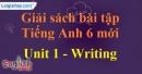 Writing - trang 9 Unit 1 SBT tiếng Anh lớp 6 mới
