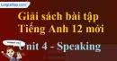 Speaking - trang 31 Unit 4 SBT Tiếng anh 12 mới