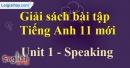 Speaking - trang 9 Unit 1 SBT Tiếng anh 11 mới