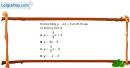 Bài 2.16 trang 36 SBT đại số 10