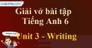 Writing - Trang 25 Unit 3 VBT tiếng anh 6 mới