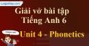 Phonetics - Trang 33 Unit 4 VBT tiếng anh 6 mới