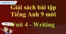 Writing - trang 37 - Unit 4 - SBT tiếng Anh 9 mới