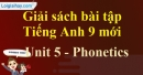 Phonetics - trang 39 - Unit 5 - SBT tiếng Anh 9 mới