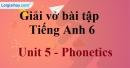 Phonetics - Trang 41 Unit 5 VBT tiếng anh 6 mới