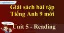 Reading - trang 43 - Unit 5 - SBT tiếng Anh 9 mới