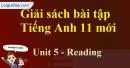 Reading - trang 37 Unit 5 SBT Tiếng anh 11 mới