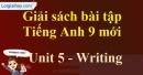 Writing - trang 47 - Unit 5 - SBT tiếng Anh 9 mới