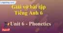 Phonetics - Trang 51 Unit 6 VBT tiếng anh 6 mới