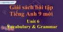 Vocabulary & Grammar - trang 49 - Unit 6 - SBT tiếng Anh 9 mới