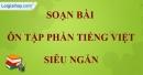 Soạn bài Ôn tập phần Tiếng Việt siêu ngắn lớp 7