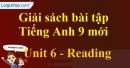 Reading - trang 52 - Unit 6 - SBT tiếng Anh 9 mới