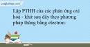 Bài 17.19 trang 43 SBT Hóa học 10