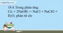 Bài 18.6, 18.7 trang 45 SBT Hóa học 10