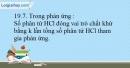 Bài 19.7, 19.8, 19.9 trang 47 SBT Hóa học 10
