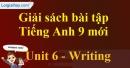 Writing - trang 55 - Unit 6 - SBT tiếng Anh 9 mới