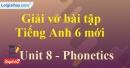 Phonetics  - Trang 13 Unit 8 VBT tiếng anh 6 mới