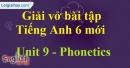 Phonetics - Trang 19 Unit 9 VBT tiếng anh 6 mới