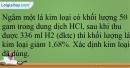 Bài 22.18 trang 52 SBT Hóa học 12