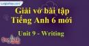 Writing - Trang 23 Unit 9 VBT tiếng anh 6 mới