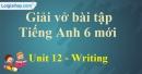 Writing - Unit 12 VBT tiếng anh 6 mới