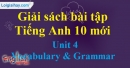 Vocabulary & Grammar - Unit 4 SBT Tiếng anh 10 mới