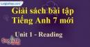 Reading - Unit 1 -  SBT tiếng Anh 7 mới