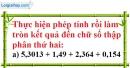 Bài 100 trang 25 SBT toán 7 tập 1