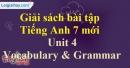 Vocabulary & Grammar – Unit 4 – SBT tiếng Anh 7 mới