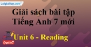 Reading  - Unit 6 – SBT tiếng Anh 7 mới