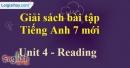 Reading –Unit 4 – SBT tiếng Anh 7 mới.