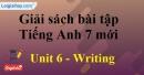 Writing – Unit 6 – SBT tiếng Anh 7 mới