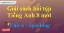 Speaking – trang 48 Unit 6 SBT Tiếng Anh 8 mới