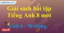 Writing – trang 51 Unit 6 SBT Tiếng Anh 8 mới