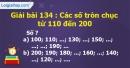 Bài 134 : Các số tròn chục từ 110 đến 200