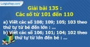 Bài 135 : Các số từ 101 đến 110