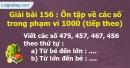 Bài 156 : Ôn tập về các số trong phạm vi 1000 (tiếp theo)