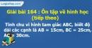 Bài 164 : Ôn tập về hình học (tiếp theo)