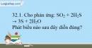 Bài 32.1, 32.2 trang 68 SBT Hóa học 10
